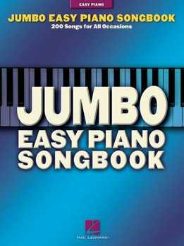 Jumbo Easy Piano Songbook - 200 Songs For All Occasions