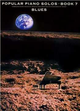 Popular Piano Solos Book 7 - Blues