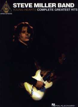 Steve Miller Band - Young Heart - Complete Greatest Hits