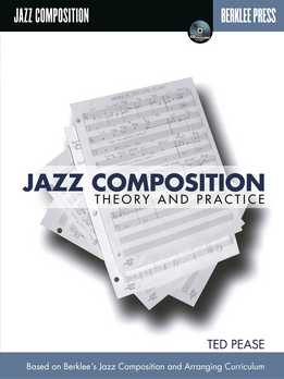 Ted Pease - Jazz Composition. Theory And Practice