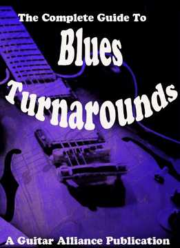 The Complete Guide To Blues Turnarounds
