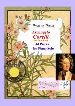 Arcangelo Corelli - 44 Pieces For Piano Solo