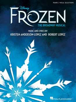 Disney's Frozen - The Broadway Musical - Vocal Selections