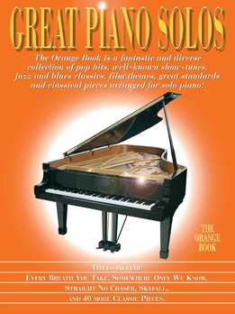 Great Piano Solos. The Orange Book