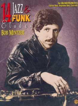 Bob Mintzer - 14 Jazz & Funk Etudes (C,Bb,Eb)