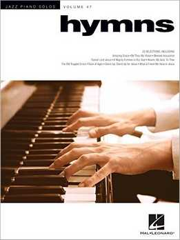 Jazz Piano Solos Vol. 47 - Hymns