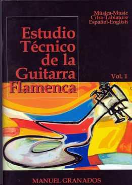 Manuel Granados - Estudio Tecnico De La Guitarra Flamenca Vol. 1