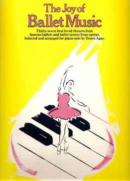 Denes Agay – The Joy Of Ballet Music