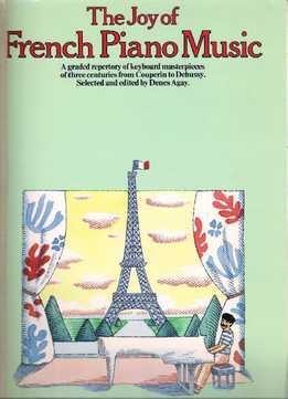 Denes Agay – The Joy Of French Piano Music