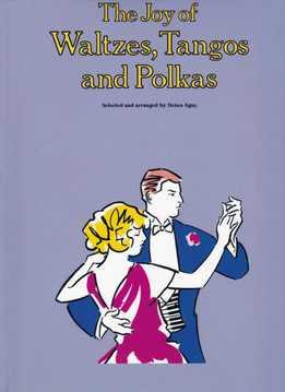 Denes Agay - The Joy Of Waltzes, Tangos And Polkas