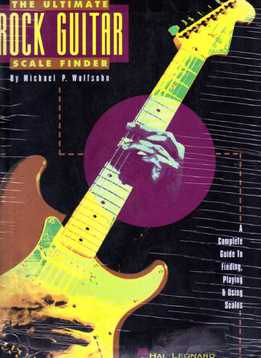 Michael P. Wolfsohn - The Ultimate Rock Guitar Scale Finder