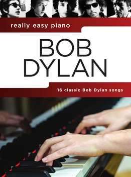 Really Easy Piano - Bob Dylan