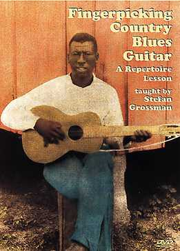 Stefan Grossman - Fingerpicking Country Blues Guitar