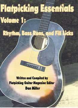 Dan Miller – Flatpicking Essentials Vol. 1 - Rhythm, Bass Runs, & Fill Licks