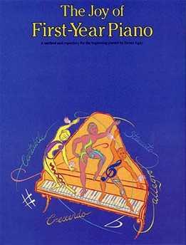 Denes Agay - The Joy Of First Year Piano