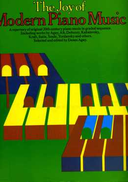 Denes Agay – The Joy Of Modern Piano Music