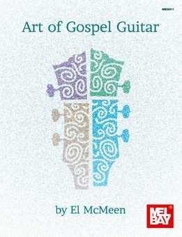 El McMeen – Art Of Gospel Guitar
