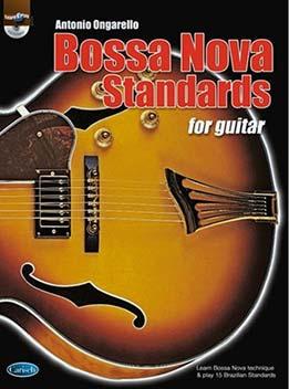 Antonio Ongarello - Bossa Nova Standards for Guitar