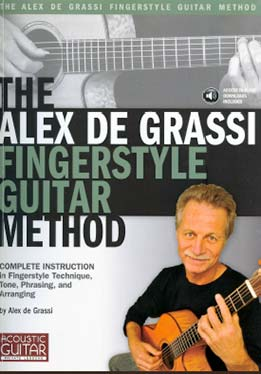 Alex De Grassi - The Alex De Grassi Fingerstyle Guitar Method