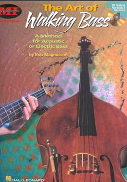 Bob Magnusson - The Art Of Walking Bass. A Method For Acoustic Or Electric Bass