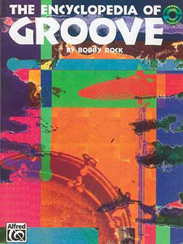 Bobby Rock - The Encyclopedia Of Groove