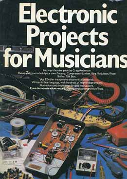 Craig Anderton - Electronic Project For Musicians