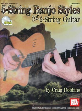Craig Dobbins - 5-String Banjo Styles For 6-String Guitar