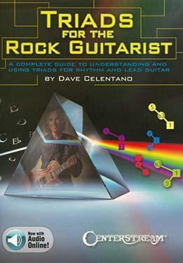 Dave Celentano - Triads For The Rock Guitarist