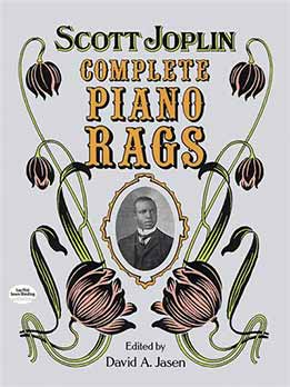 David A. Jasen - Complete Piano Rags by Scott Joplin