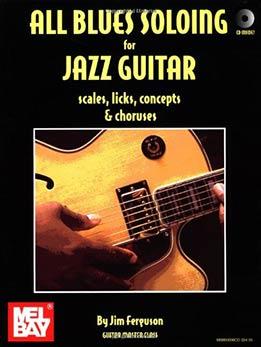 Jim Ferguson - All Blues Soloing For Jazz Guitar