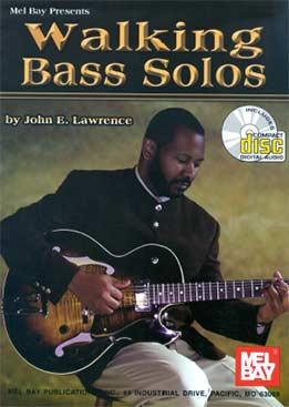 John E. Lawrence - Walking Bass Solos