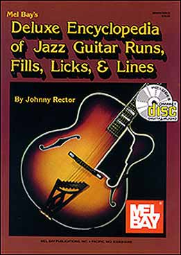 Johnny Rector - Deluxe Encyclopedia of Jazz Guitar Runs, Fills, Licks & Lines