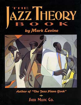 Mark Levine - The Jazz Theory Book