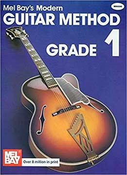 Mel Bay's Modern Guitar Method: Grade 1