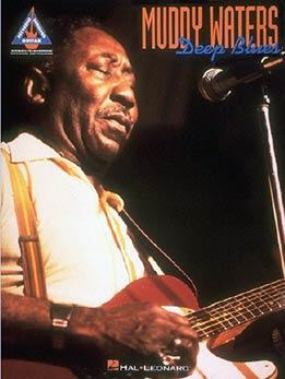 Muddy Waters - Deep Blues
