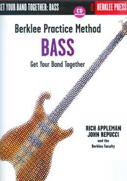 Rich Appleman - Berklee Practice Method Bass. Get Your Band Together