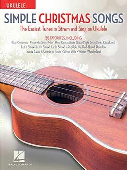 Simple Christmas Songs - The Easiest Tunes To Strum & Sing On Ukulele