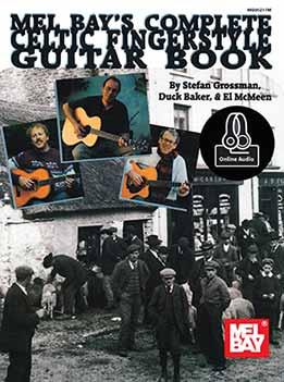 Stefan Grossman - Complete Celtic Fingerstyle Guitar