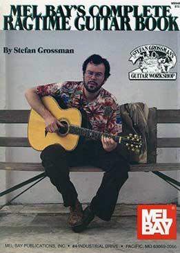 Stefan Grossman - Complete Ragtime Guitar