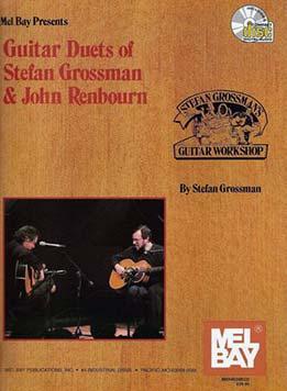 Stefan Grossman - Fingerstyle Guitar Duets Of Stefan Grossman & John Renbourn