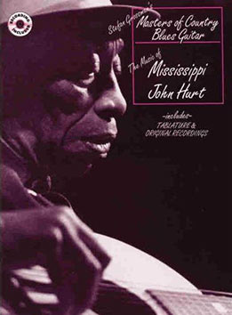 Stefan Grossman - Masters of Country Blues - The Music of Mississippi John Hurt