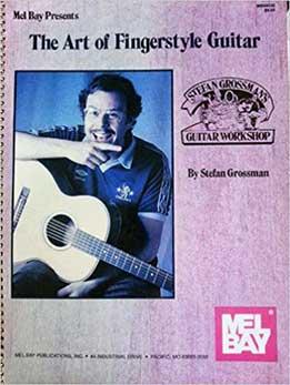 Stefan Grossman - The Art Of Fingerstyle Guitar