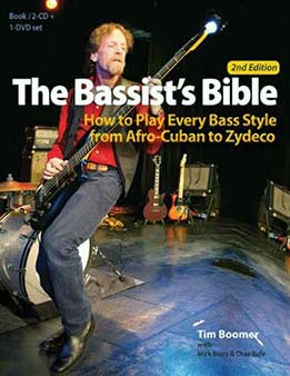 Tim Boomer, Mick Berry, Chaz Bufe - The Bassist's Bible How To Play Every Bass Style From Afro-Cuban To Zydeco