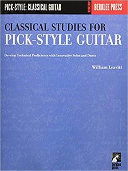 William Leavitt - Classical Studies For Pick Style Guitar