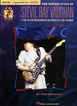 Wolf Marshall - The Guitar Style Of Stevie Ray Vaughan