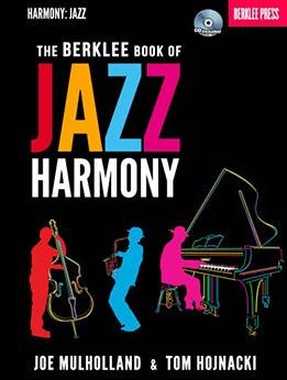 Joe Mulholland & Tom Hojnacki - The Berklee Book Of Jazz Harmony