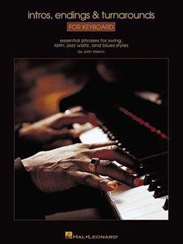 John Valerio - Intros, Endings & Turnarounds For Keyboard
