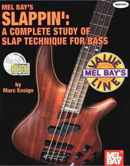 Marc Ensign - Slappin' A Complete Study Of Slap Technique For Bass