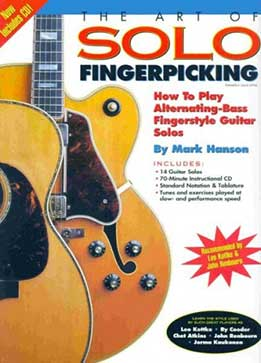 Mark Hanson - The Art Of Solo Fingerpicking How To Play Alternating-Bass Fingerstyle Guitar Solos