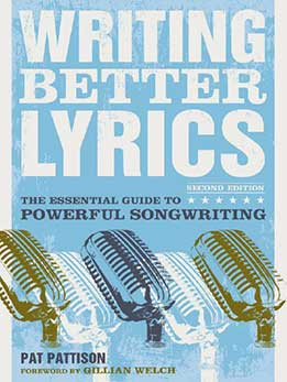 Pat Pattison - Writting Better Lyrics
